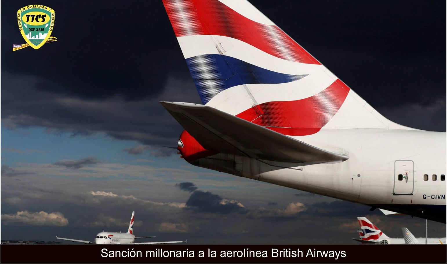 TTCS CIBERSEGURIDAD AEROLINEA BRITISH AIRWAYS